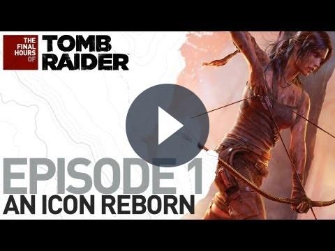 Tomb Raider, tutti i segreti svelati in The Final Hours [VIDEO]